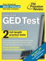 Cracking the GED Test with 2 Practice Te
