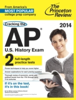 Cracking the AP U.S. History Exam, 2014