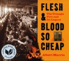 Flesh and Blood So Cheap: The Triangle F