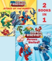 Heroes United!/Attack of the Robot (DC S