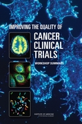 Improving the Quality of Cancer Clinical