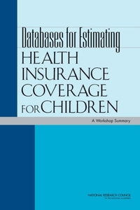 Databases for Estimating Health Insuranc