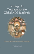 Scaling Up Treatment for the Global AIDS