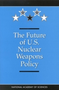 Future of U.S. Nuclear Weapons Policy