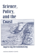 Science, Policy, and the Coast