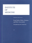 Food Safety Policy, Science, and Risk As