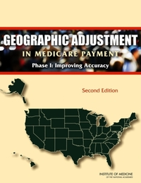 Geographic Adjustment in Medicare Paymen