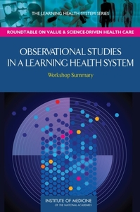Observational Studies in a Learning Heal