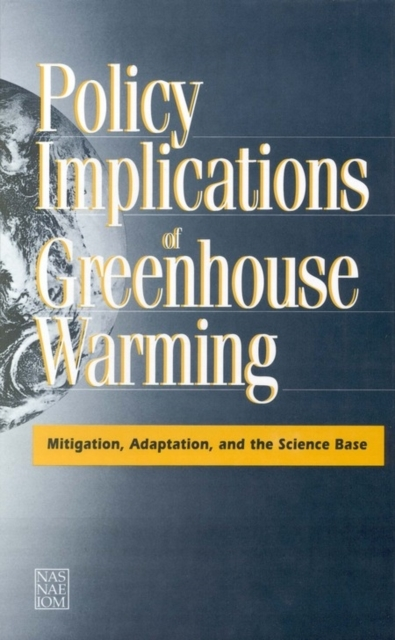 Policy Implications of Greenhouse Warmin