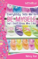 Everybody Tells Me to Be Myself but I Do