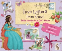 Love Letters from God; Bible Stories for