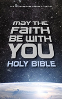 NIrV May the Faith Be with You Holy Bibl