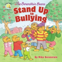 The Berenstain Bears Stand Up to Bullyin