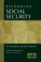 Reforming Social Security: For Ourselves