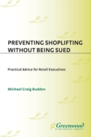 Preventing Shoplifting Without Being Sue