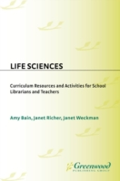 Life Sciences: Curriculum Resources and