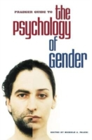 Praeger Guide to the Psychology of Gende