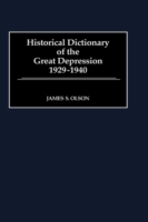 Historical Dictionary of the Great Depre