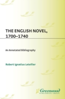 English Novel, 1700-1740: An Annotated B