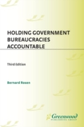 Holding Government Bureaucracies Account
