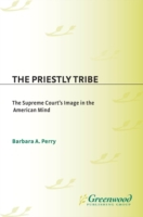 Priestly Tribe, The: The Supreme Court's