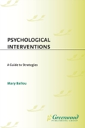 Psychological Interventions: A Guide to
