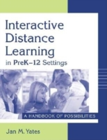 Interactive Distance Learning in PreK-12