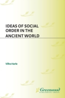 Ideas of Social Order in the Ancient Wor
