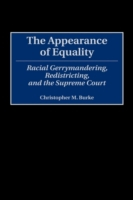 Appearance of Equality: Racial Gerrymand