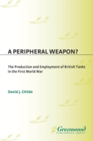 Peripheral Weapon? The Production and Em