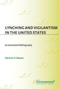 Lynching and Vigilantism in the United S