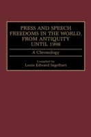 Press and Speech Freedoms in the World,