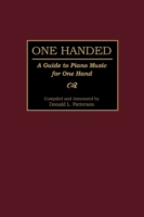 One Handed: A Guide to Piano Music for O