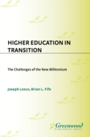 Higher Education in Transition: The Chal