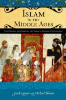 Islam in the Middle Ages: The Origins an