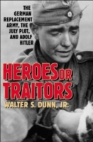 Heroes or Traitors: The German Replaceme