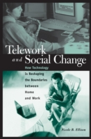 Telework and Social Change: How Technolo