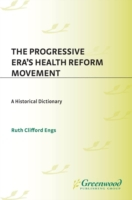 Progressive Era's Health Reform Movement