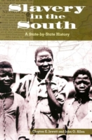 Slavery in the South: A State-by-State H