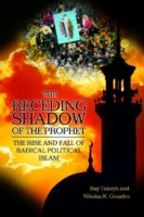 Receding Shadow of the Prophet, The: The