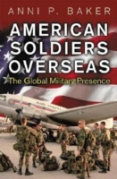 American Soldiers Overseas: The Global M