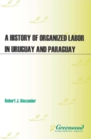 History of Organized Labor in Uruguay an