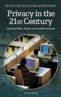 Privacy in the 21st Century: Issues for