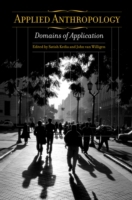 Applied Anthropology: Domains of Applica