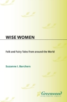 Wise Women: Folk and Fairy Tales from Ar