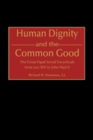 Human Dignity and the Common Good: The G