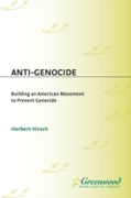 Anti-Genocide: Building an American Move
