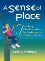 Sense of Place: Teaching Children About