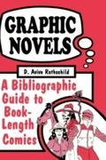 Graphic Novels: A Bibliographic Guide to