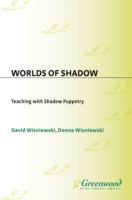 Worlds of Shadow: Teaching with Shadow P